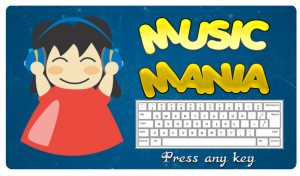 "Game screen including the title ""Music Mania"", a QWERTY keyboard, instructions ""Press any key"", and an illustrated image of a smiling child wearing headphones."